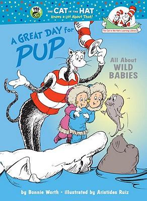 A Great Day for Pup By Worth, Bonnie/ Ruiz, Aristides (ILT)